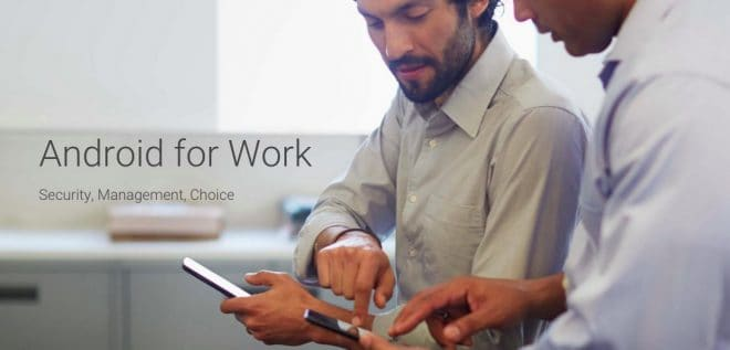 Android for Work, par Google
