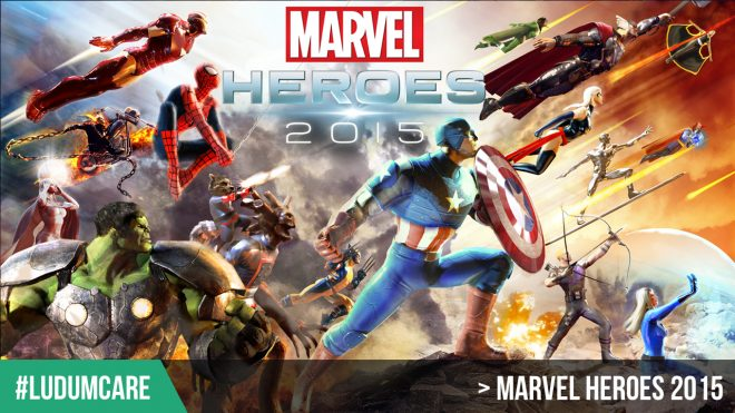 #LudumCare Marvel Heroes 2015