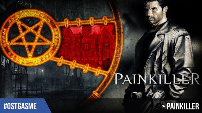 #OSTgasme Painkiller