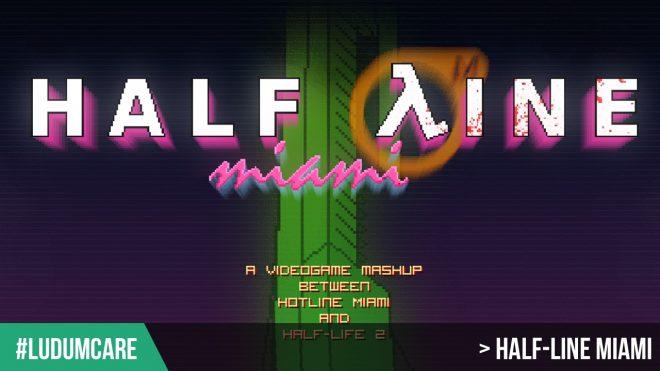 #Ludumcare Half-Line Miami