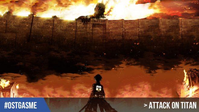 #OSTgasme Attack on Titan