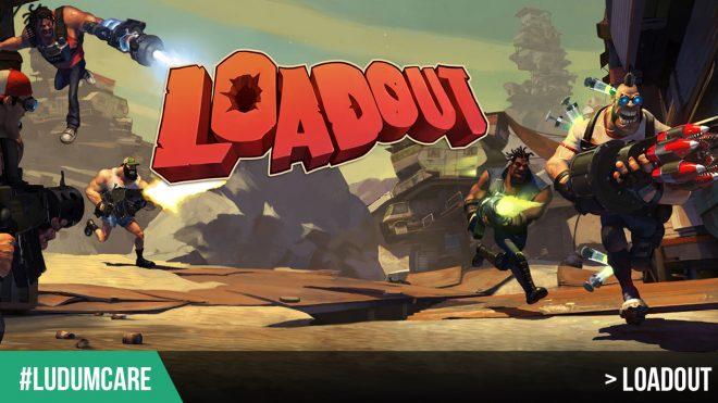 #LudumCare Loadout