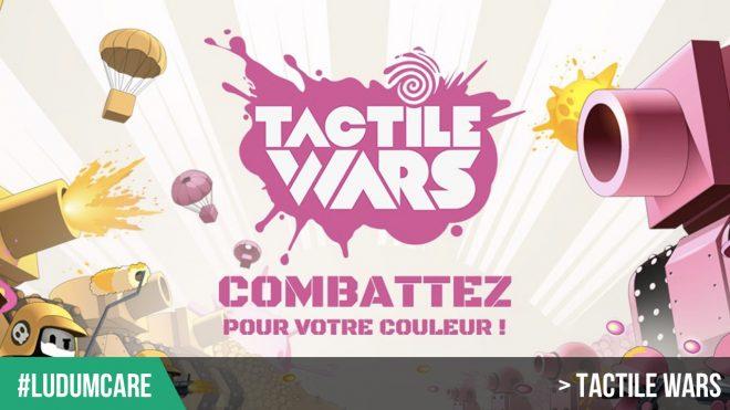 #LudumCare Tactile Wars