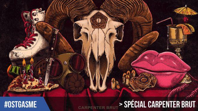 #OSTgasme Spécial Carpenter Brut