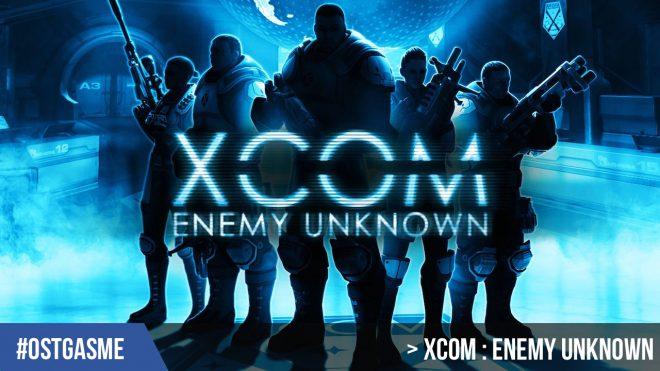 #OSTgasme XCOM : Enemy Unknown