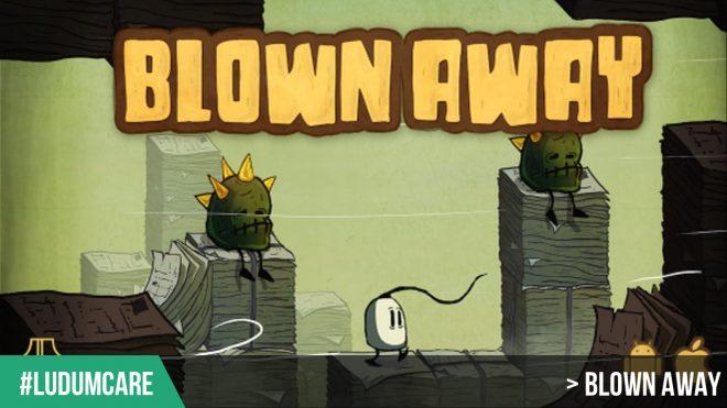 #LudumCare Blown Away