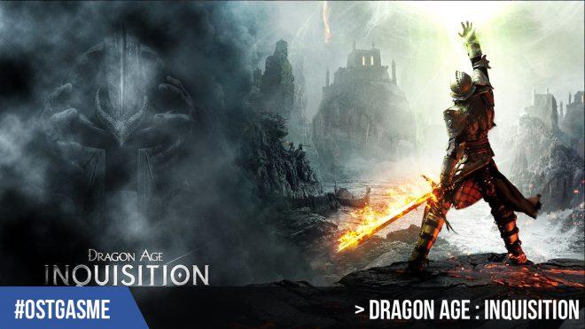 #OSTgasme Dragon Age Inquisition