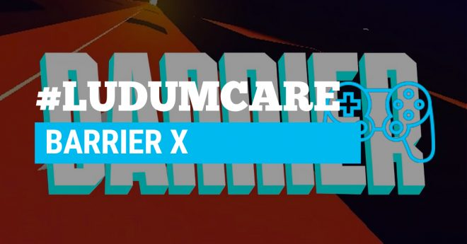 #LudumCare BARRIER X