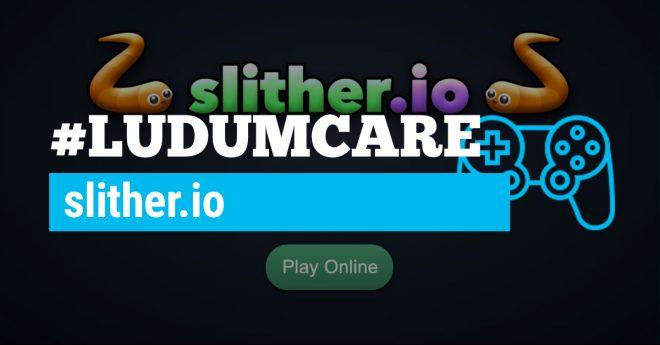 #LudumCare slither.io