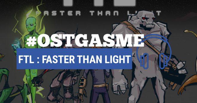 #OSTgasme FTL : Faster Than Light