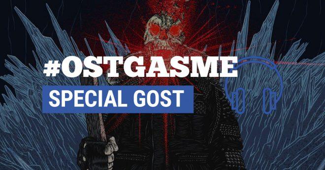 #OSTgasme Spécial interview de GosT