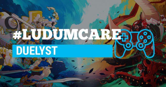 #LudumCare Duelyst