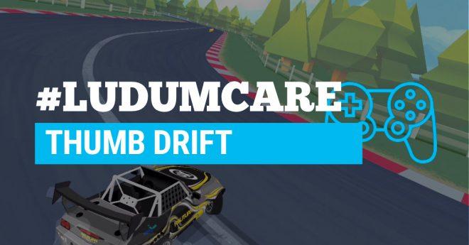 #LudumCare Thumb Drift