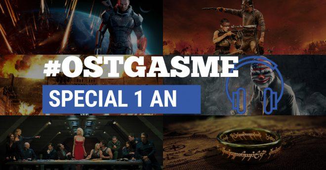 #OSTgasme Spécial 1 an