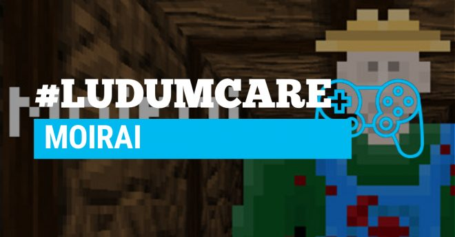 #LudumCare Moirai