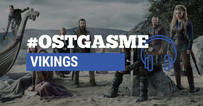 #OSTgasme Vikings