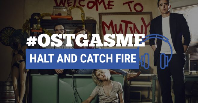 #OSTgasme Halt and Catch Fire