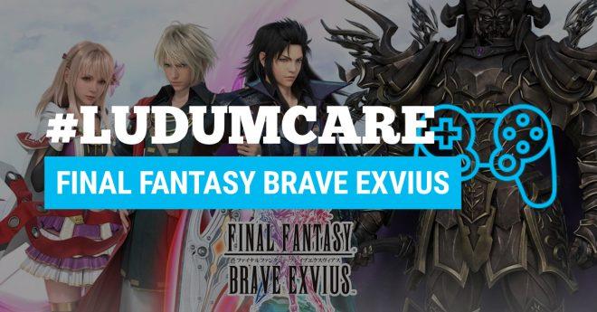 #LudumCare Final Fantasy Brave Exvius
