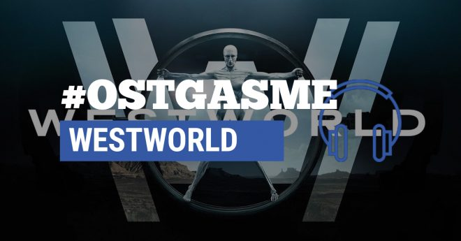 #OSTgasme Westworld
