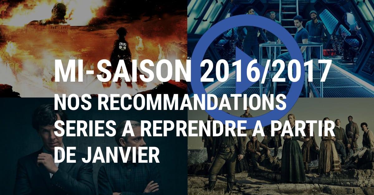 Mi-saison 2016/2017 : les shows à reprendre dès janvier