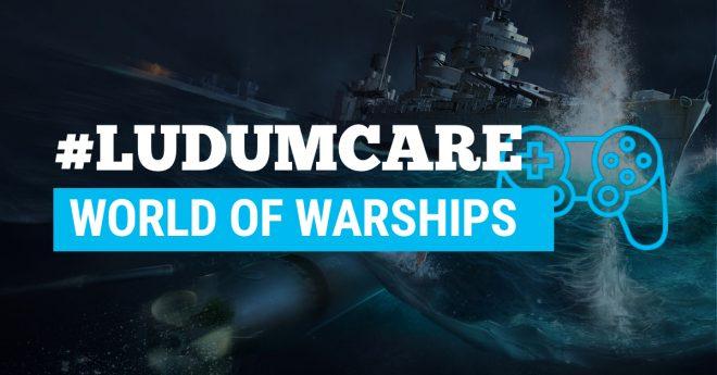 #LudumCare World of Warships