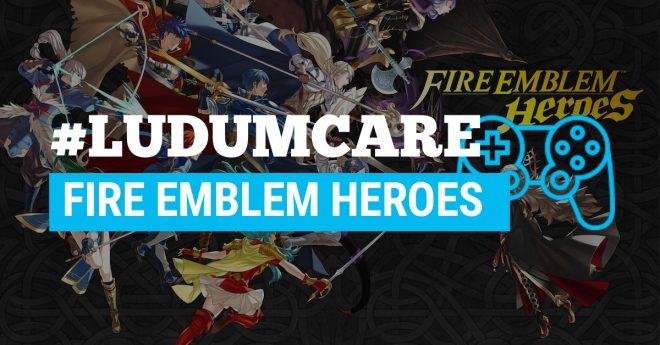 #LudumCare Fire Emblem Heroes