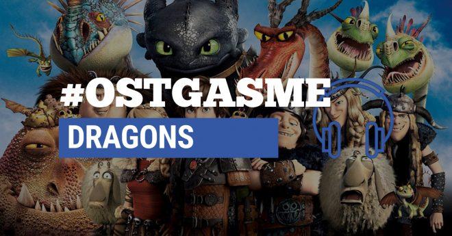 #OSTgasme Dragons
