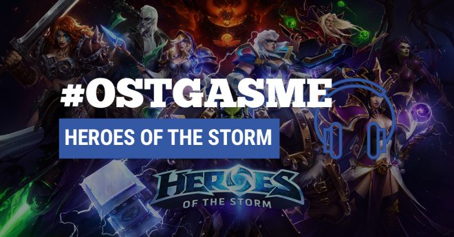 #OSTgasme Heroes of the Storm