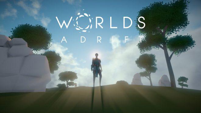 Une bêta fermée pour Worlds Adrift.