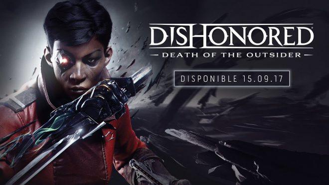 Dishonored : La mort de l'Outsider se dévoile à l'E3 2017.