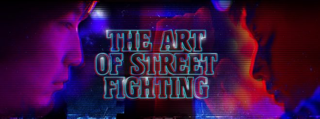 Le documentaire The Art of Street Fighting se dévoile.