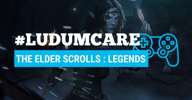 #LudumCare The Elder Scrolls Legends