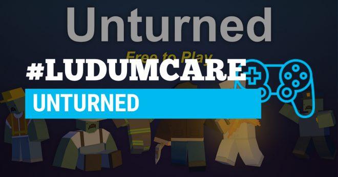 #LudumCare Unturned