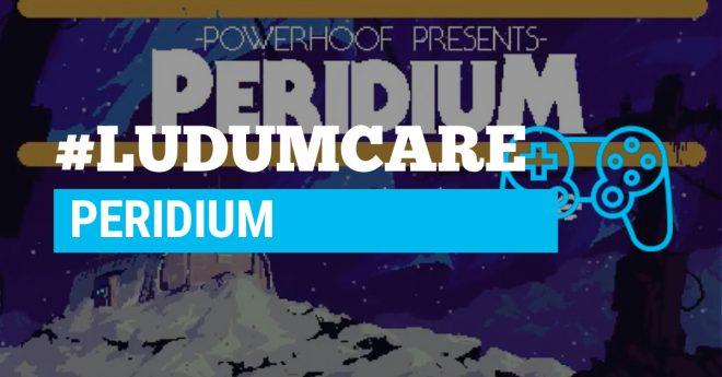#LudumCare Peridium