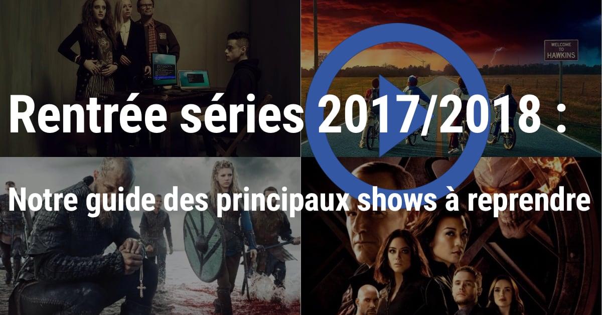 Saison 2017/2018 : les séries à reprendre dès septembre