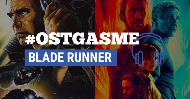 #OSTgasme Blade Runner