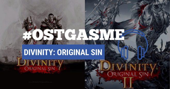 #OSTgasme Divinity Original Sin (I et II)