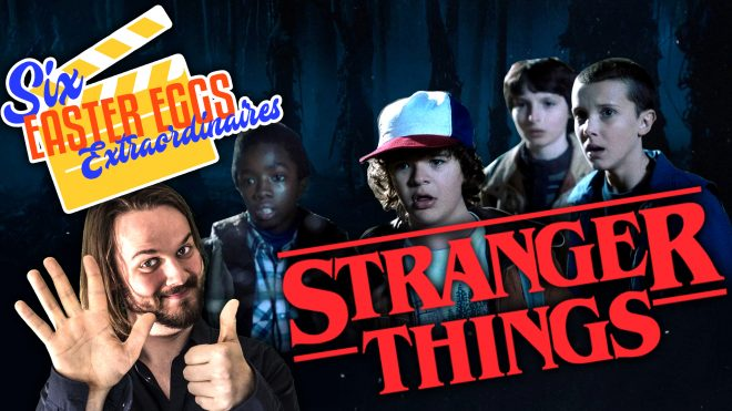 6 EASTER EGGS EXTRAORDINAIRES SUR STRANGER THINGS
