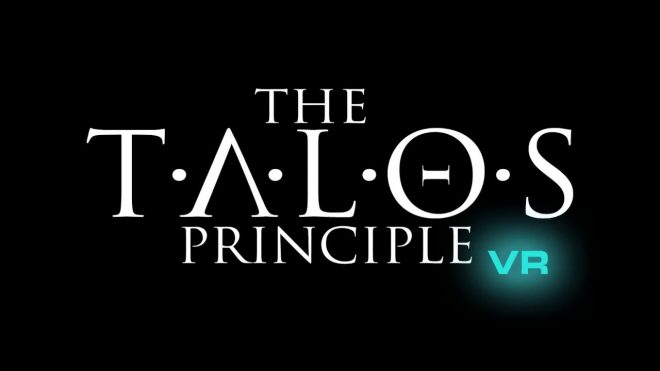 The Talos Principle VR est maintenant disponible sur HTC Vive et Oculus Rift.