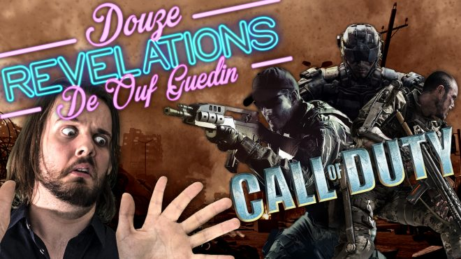 12 RÉVÉLATIONS DE OUF GUEDIN SUR CALL OF DUTY
