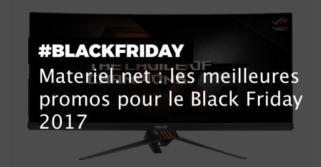 Materiel.net fait son Black Friday 2017