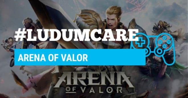 #LudumCare Arena of Valor