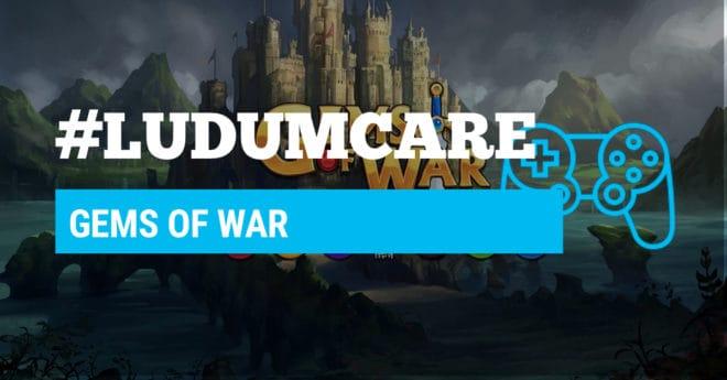 #LudumCare Gems of War