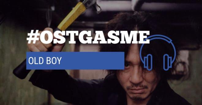#OSTgasme Old Boy