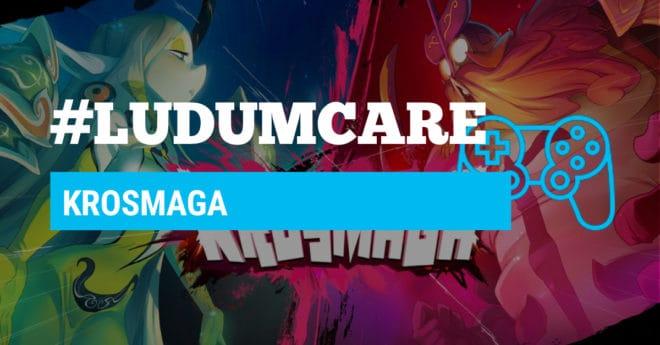#LudumCare Krosmaga