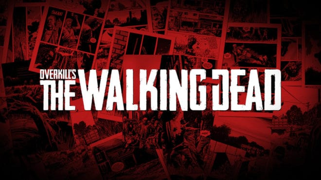 Les coulisses du dernier trailer d'Overkill's The Walking Dead.