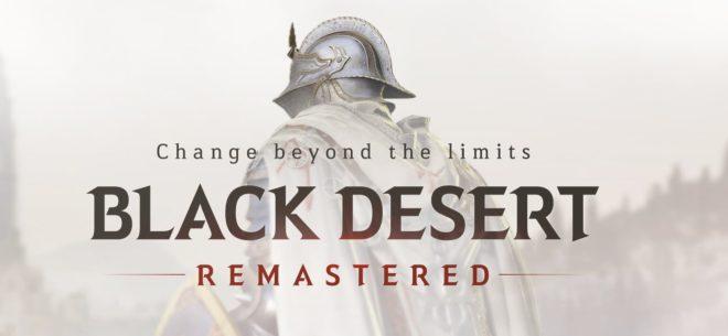 Black Desert Remastered est un succès total pour Pearl Abyss.