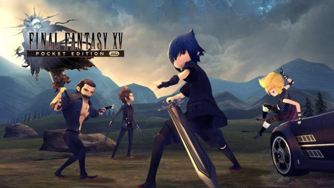 Final Fantasy 15 Pocket Edition HD annoncé sur PS4 et Xbox One.