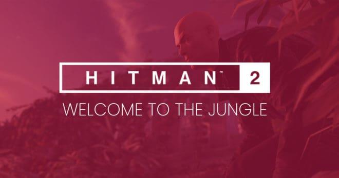Hitman 2 dévoile sa prochaine destination en vidéo.
