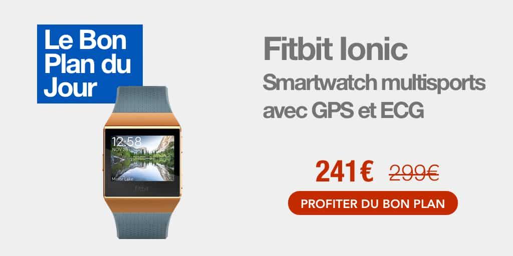 Bon plan : la Fitbit Ionic passe à 241€ sur Amazon